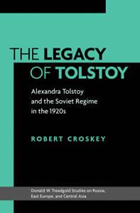 The Legacy of Tolstoy, Robert M. Croskey