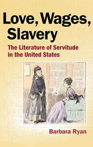 Love, Wages, Slavery, Barbara Ryan