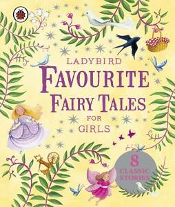 Ladybird Favourite Fairy Tales for Girls,