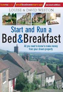 Start-and-Run-a-Bed-Breakfast-2nd-edition-How-to-Books-Small-Business-Start