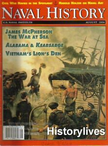 Naval-History-Magazine-Aug-04-Vieetnam-Alabama-Kearsarge-Navy-Civil-War-Monitor