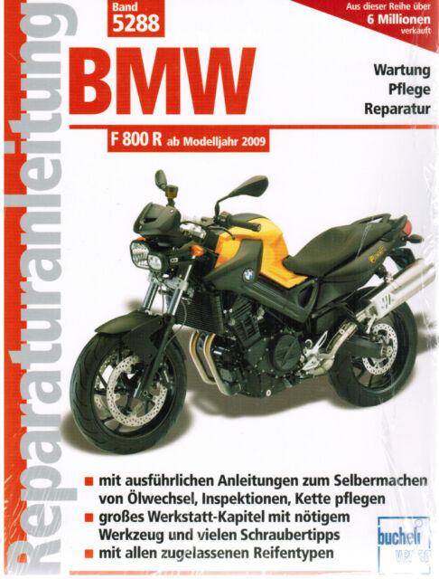 Buch Reparaturanleitung BMW F 800 R / F800R ab Modelljahr 2009, Band 5288