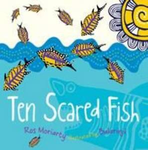 Ten Scared Fish,Moriarty, Ros,Excellent Book mon0000045193