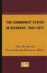NEW The Communist States in Disarray, 1965-1971 (Minnesota Archive Editions)