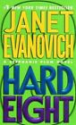 Hard Eight 8 by Janet Evanovich (2003, Paperback)