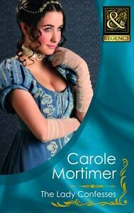 Carole-Mortimer-The-Lady-Confesses-Mills-Boon-Historical-Book