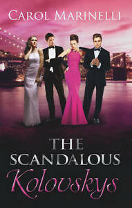 Carol-Marinelli-The-Scandalous-Kolovskys-Mills-Boon-Special-Releases-Book