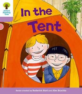 Oxford Reading Tree: Level 1+ More A Decode and Develop in the Tent by...