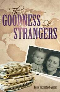 The Goodness of Strangers by Rechenbach-Sarkar, Helga