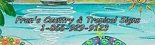 FRAN'S COUNTRY and TROPICAL SIGNS