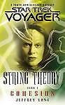Jeffrey-Lang-String-Theory-Cohesion-Bk-1-Star-Trek-Voyager-Book