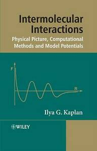 Intermolecular Interactions (Wiley Series in Theoretical Chemistry), Kaplan, New