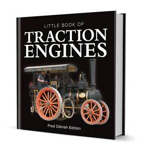 Little Book of Traction Engines  Fred Dibnah EditionExLibrary - Dunfermline, United Kingdom - Returns accepted Most purchases from business sellers are protected by the Consumer Contract Regulations 2013 which give you the right to cancel the purchase within 14 days after the day you receive the item. Find out more ab - Dunfermline, United Kingdom