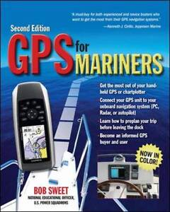 GPS for Mariners, 2nd Edition: A Guide for the Recreational Boater (Internationa