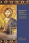 Reading the Epistle to the Hebrews: A Resource for Students (Society of Biblical