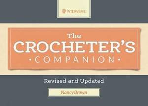 Crocheter's Companion Deluxe: Revised and Updated (New)