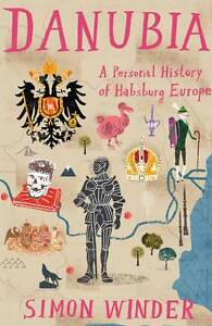 Danubia: a Personal History of Habsburg Europe-9780330522786-G013