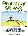 NEW Grammar Street: A Guide to Nouns and Verbs by Valerie Warr