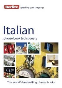 Berlitz: Italian Phrase Book & Dictionary, Berlitz Publishing