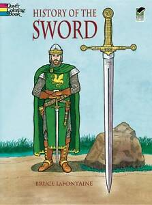 History of the Sword (Dover History Coloring Book), 0486401391, New Book