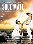Looking for Your Soul Mate by Carter, Evangelist Bill -Paperback