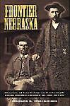 Frontier Nebraska, Stephen K. Hutchinson, 0934988382