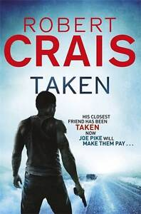 Taken (Elvis Cole 13),Crais, Robert,New Condition