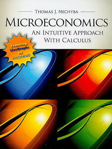 Microeconomics: An Intuitive Approach with Calculus (with Study Guide) (Upper Le