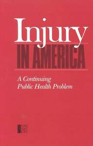 Injury in America, Committee on Trauma Research