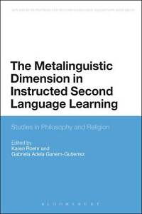The Metalinguistic Dimension in Instructed Second Language Learning (Advances in