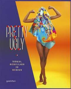 Pretty-Ugly-Visual-Rebellion-in-Design-by-Die-Gestalten-Verlag-Paperback