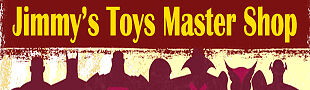 JIMMY'S TOYS MASTER SHOP