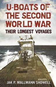 U-boats of the Second World War: Their Longest Voyages, Good Condition Book, Sho