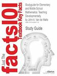 Outlines and Highlights for Elementary and Middle School Mathematics : Teaching Developmentally, Cram101 Textbook Reviews Staff, 1428847111
