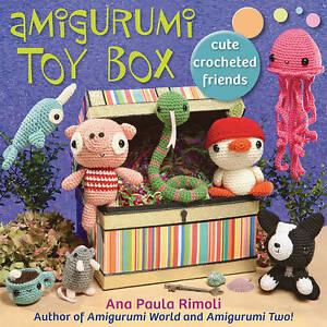 Amigurumi Toy Box: Cute Crocheted Friends by Ana Paula Rimoli (Paperback, 2011)