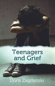 USED (VG) Teenagers and Grief by Doris Zagdanski