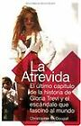 La Atrevida : El Ultimo Capitulo de la Historia de Gloria Trevi y el Escandalo Que Fascino al Mundo by Christopher McDougall (2004, Paperback)