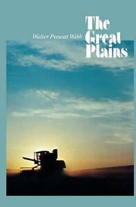The Great Plains, Walter Prescott Webb
