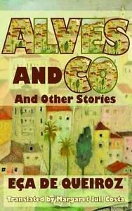 Alves & Co. and Other Stories, Eca de Queiroz