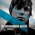 Still-Awake-by-Aleksander-With-CD-Jan-2010-Columbia-USA