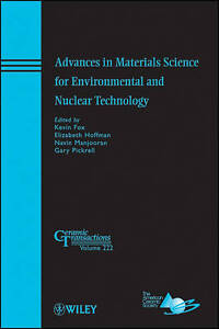 Advances in Materials Science for Environmental and Nuclear Technology, Kevin M.