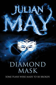 Diamond Mask The Galactic Milieu Series VOL 2 NEW BOOK by Julian May (Paperback