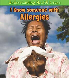 I Know Someone with Allergies by Vic Parker (Paperback, 2012)