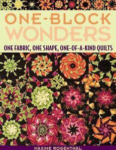 One-Block Wonders : One Fabric, One Shap...