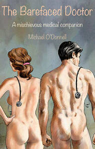 The Barefaced Doctor, Michael O'Donnell