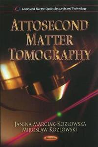 Attosecond Matter Tomography by Nova Science Publishers Inc Paperback 2011 - Kent, UK, United Kingdom - Returns accepted Most purchases from business sellers are protected by the Consumer Contract Regulations 2013 which give you the right to cancel the purchase within 14 days after the day you receive the item. Find out more about - Kent, UK, United Kingdom