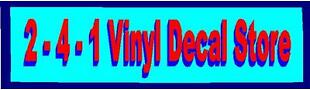 2-4-1 Vinyl Decal Store