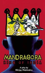 Mandragora-King-of-India-by-Nirjay-Mahindru-Paperback-2004