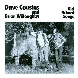 Dave Cousins and Brian Willoughby - Old School Songs (2011)  CD  NEW  SPEEDYPOST