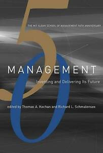 Management: Inventing and Delivering Its Future by MIT Press (Hardback, 2003)